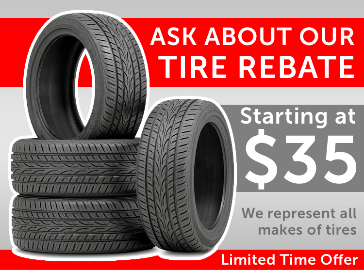 New Tire Rebate On Now!