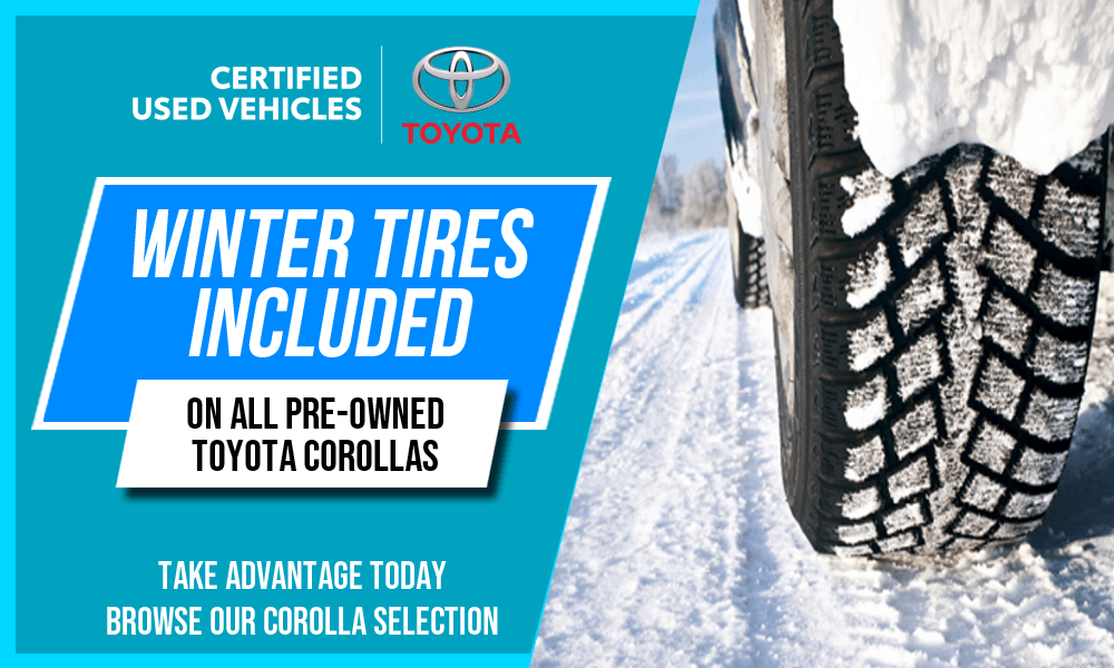 Winter Tires Included on all Used Corollas